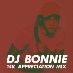 DJ Bonnie - 14K Appreciation Mix